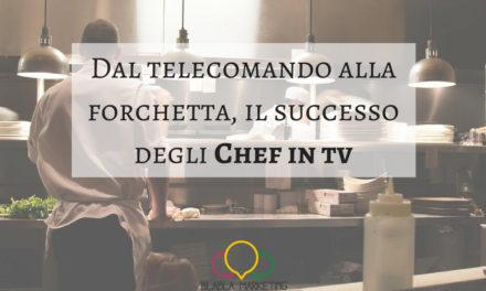 Dal telecomando alla forchetta, il successo degli Chef in tv