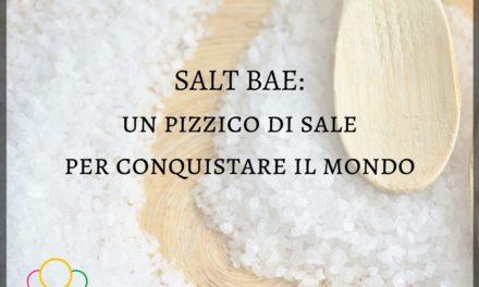 SaltBae: un pizzico di sale per conquistare il mondo