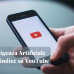 L'Intelligenza Artificiale nuovo giudice su YouTube